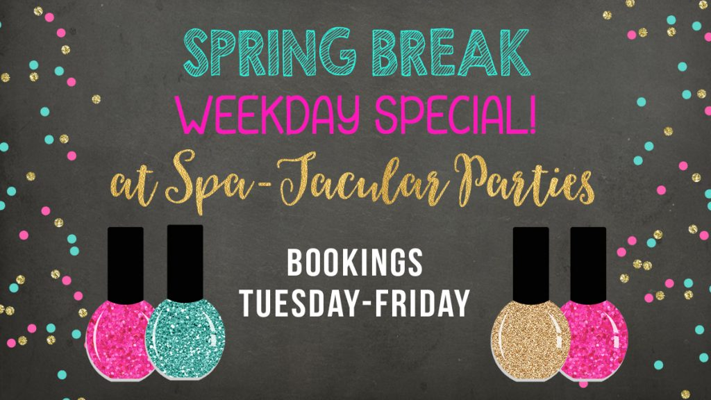 spring break mani pedi special at spa-tacular parties