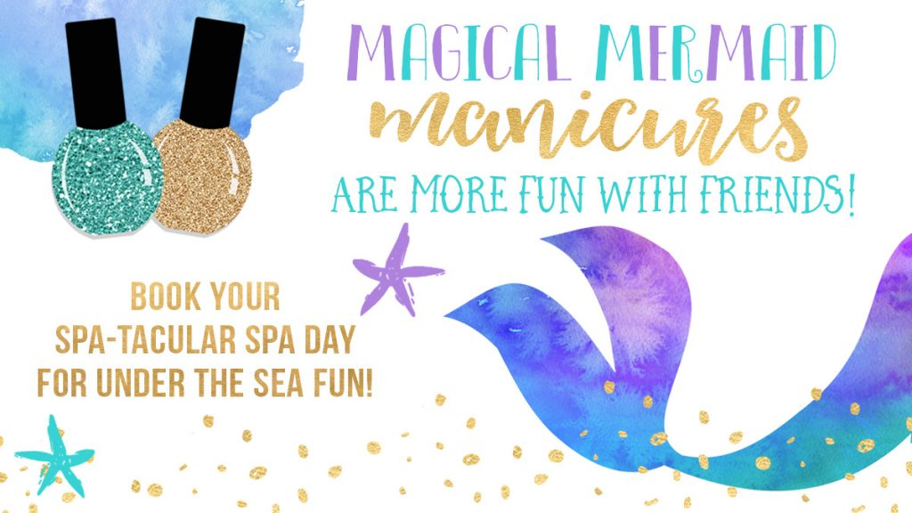 magical mermaid manicures at spa-tacluar parties