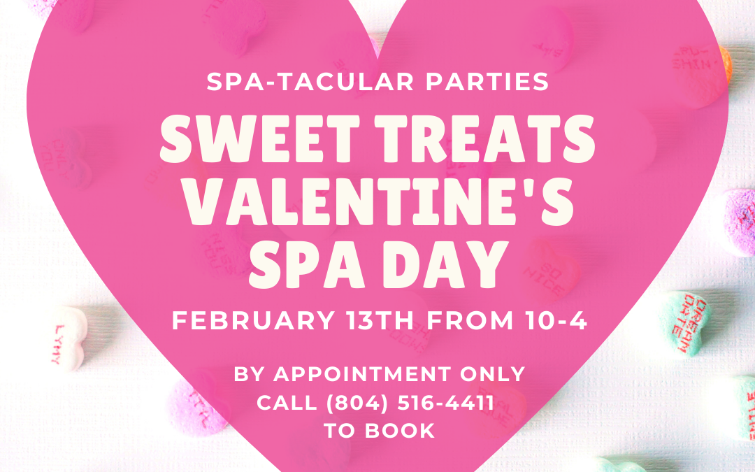 Sweet Treats Valentine's Spa Day