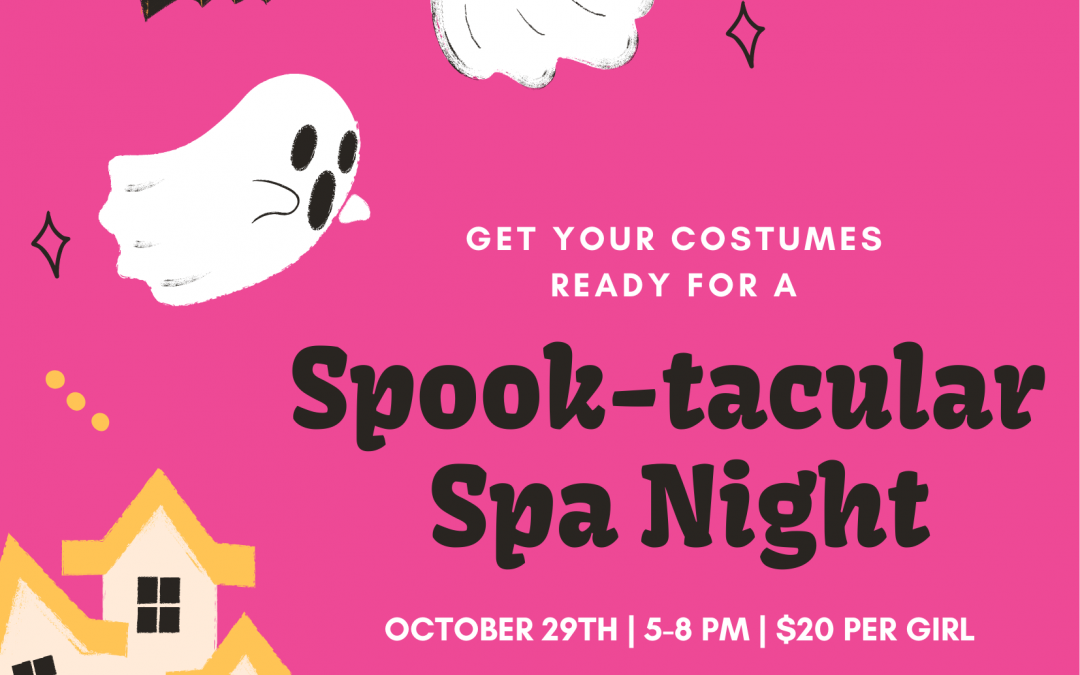 Spook-Tacular Spa Night